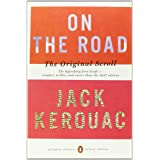 On the Road: The Original Scroll (Penguin Classics Deluxe Edition) ~ Jack Kerouac