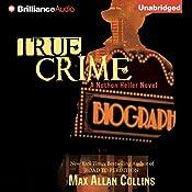 True Crime: Nathan Heller Series, Book 2 | Max Allan Collins