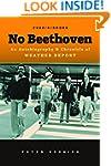 No Beethoven: An Autobiography & Chro...
