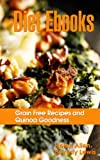 img - for Diet Ebooks: Grain Free Recipes and Quinoa Goodness book / textbook / text book