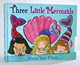 Three-Little-Mermaids-Paula-Wiseman-Books
