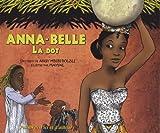 echange, troc Angy Mbebi-Bolzli, Mayval - Anna-Belle : La dot (1CD audio)