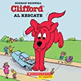 Clifford al rescate (Spanish Edition) (0439129567) by Norman Bridwell