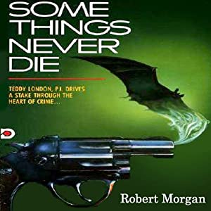 Some Things Never Die Audiobook