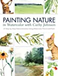 Painting Nature in Watercolor with Ca...
