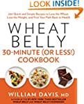 Wheat Belly 30-Minute (Or Less!) Cook...