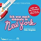 Ich war noch niemals in New York - Musical Cast Österreich