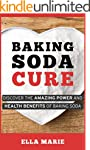 BAKING SODA: Baking Soda Cure - Disco...