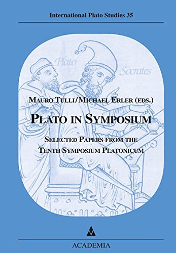 plato-in-symposium-selected-papers-from-the-tenth-symposium-platonicum-pisa-international-plato-stud