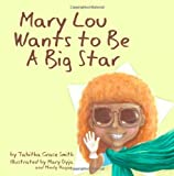 Marylou Wants to Be A Big Star