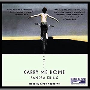 Carry Me Home Audiobook