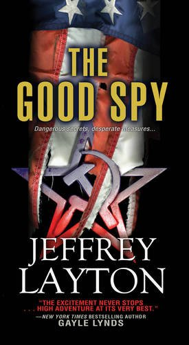 The Good Spy (A Yuri Koslov Thriller)