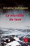 """Afficher """"La muraille de lave"""""""