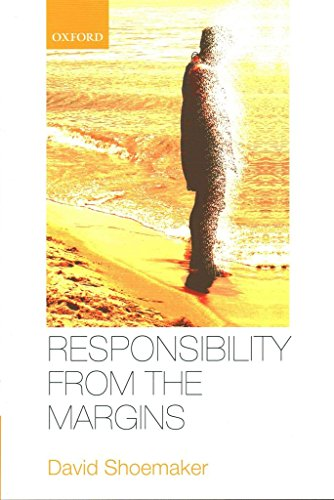[(Responsibility from the Margins)] [By (author) David Shoemaker] published on (June, 2015)