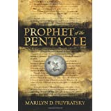 Prophet of the Pentacle ~ Marilyn D Privratsky