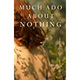 Much Ado About Nothing ~ David Bevington