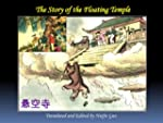 The Story of the Floating Temple (Chi...