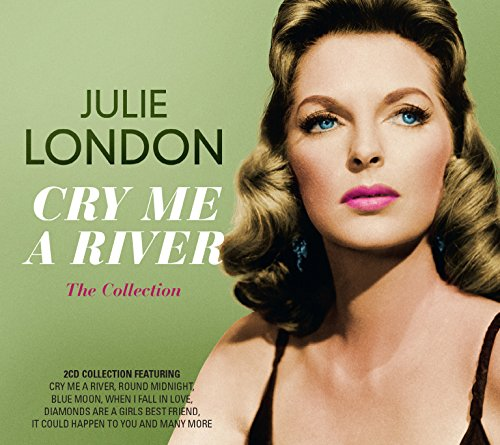 Julie London - Cry Me A River (Disc 3) - Zortam Music