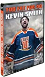Kevin Smith - Too Fat For 40
