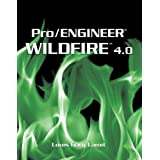 Pro/ENGINEER Wildfire(TM) 4.0