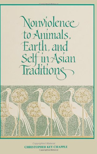 Image for publication on Nonviolence to Animals, Earth, and Self in Asian Traditions (SUNY Series in Religious Studies) (Suny Series, Religious Studies)