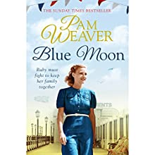 Blue Moon Audiobook by Pam Weaver Narrated by Penelope Freeman