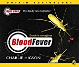 Charlie Higson Blood Fever (Young Bond S.)