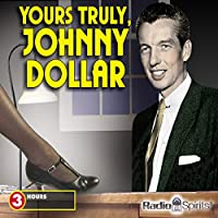 Yours Truly, Johnny Dollar audio book