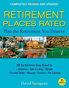 Retirement Places Rated: What You Need to Know to Plan the Retirement You Deserve (Places Rated series) by Frommers