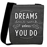 Snoogg Dreams Do Not Work Until You Do Designer Womens Carry Around Cross Body Tote Handbag Sling Bags