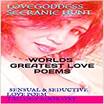Lovegoddess Seeranie Hunt: World's Greatest Love Poems | Seeranie Hunt