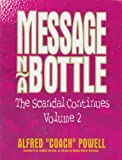 img - for Message n/a Bottle: The Scandal Continues Volume 2 book / textbook / text book