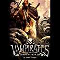 Vampirates: Demons of the Ocean Audiobook by Justin Somper Narrated by Daniel Philpott