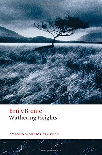 Oxford World's Classics: Wuthering Heights (World Classics)