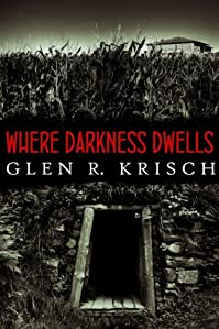 Where Darkness Dwells by Glen Krisch ebook deal