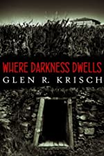 Where Darkness Dwells: a Great Depression horror novel