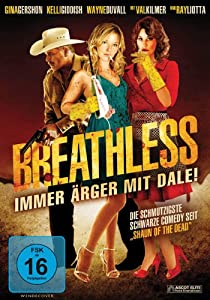 Breathless - Immer Ärger mit Dale