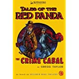 Tales of the Red Panda: The Crime Cabalby Gregg Taylor