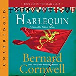 Harlequin: The Grail Quest, Book 1   Bernard Cornwell