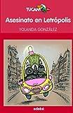 Asesinato en Letropolis (Spanish Edition)