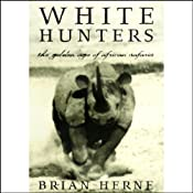 White Hunters | [Brian Herne]