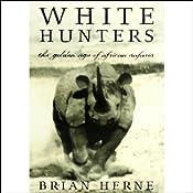 White Hunters | [Brian Herne]
