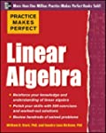 Practice Makes Perfect Linear Algebra...