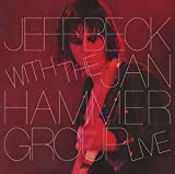 Jeff Beck With the Jan Hammer Group Live by BECK,JEFF (2015-05-05)