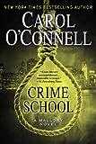 Crime School (A Mallory Novel)