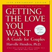Getting the Love You Want: A Guide for Couples: 20th Anniversary Edition | [Harville Hendrix]