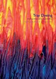 img - for Tray Dyeing: Exploring Colour, Texture and Special Effects book / textbook / text book