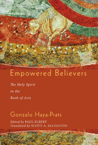 Empowered Believers: The Holy Spirit in the Book of Acts