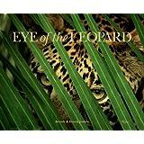 Eye of the Leopard ~ Dereck Joubert