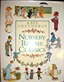 Nursery Rhyme Classics (0517087820) by Kate Greenaway
